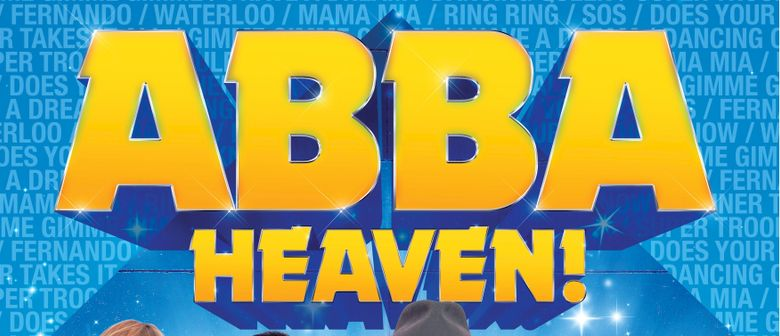 ABBA Heaven – All the Hits with The Mermaids Dance Band graphic